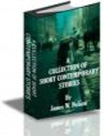 A Collection of Short Contemporary Stories