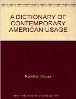 a Dictionary of Contemporary American Usage