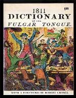 Dictionary Of The Vulgar Tongue 1811