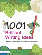 The 1001 Brilliant Writing Ideas