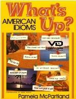 اصطلاحات انگلیسی در آمریکاWhat's Up : American Idioms