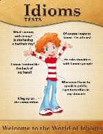 تست های اصطلاحات انگلیسیEnglish Idioms Tests