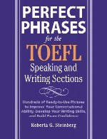 perfect phrases for the TOEFl speaking and writing section