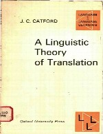 A Linguistic Theory of Translation