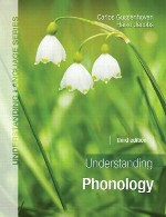 Understanding Phonology, third edition