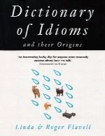 دیکشنری اصطلاحات انگلیسی و ریشه آنهاDictionary of Idioms and Their Origins