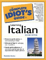 راهنمای جامع اصطلاحات زبان ایتالیاییThe Complete Idiot's Guide to Learning Italian