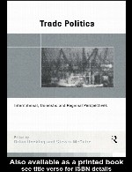 Trade politics International, domestic and regional perspectives