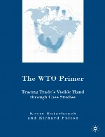 The WTO Primer Tracing Trade's Visible Hand Through Case Studies