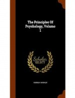 The Principles of Psychology - Volume 1