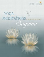 آلبوم « مدیتیشن های یوگا » اثری فوق العاده تاثیر گذار از سایاماSayama - Yoga Meditations (2016)