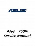 راهنمای تعمیر لپ تاپ Asus مدل X50RLAsus Laptop X50RL Service Manual