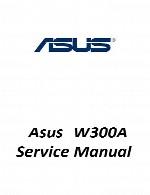 راهنمای تعمیر لپ تاپ Asus مدل W300AAsus Laptop W300A Service Manual