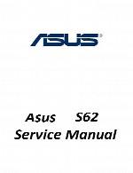 راهنمای تعمیر لپ تاپ Asus مدل S62Asus Laptop S62 Service Manual