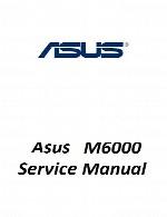 راهنمای تعمیر لپ تاپ Asus مدل M6000Asus Laptop M6000 Service Manual