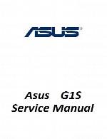 راهنمای تعمیر لپ تاپ Asus مدل G1SAsus Laptop G1S Service Manual