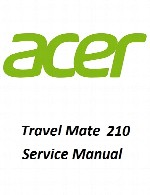راهنمای تعمیر لپ تاپ Acer مدل Travel Mate 210Acer Laptop Travel Mate 210 Service Manual