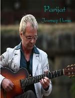 آلبوم « سفر به خانه » موسیقی مناسب برای مدیتیشن و آرامش از پاریجاتParijat - Journey Home (2016)