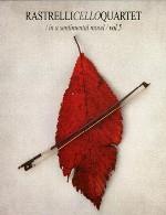 آلبوم « کوارتت های ویلنسل راسترلی / در حال و هوای عاطفی »Rastrelli Cello Quartet. In a sentimental mood (2011)