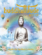 آلبوم « برترین های بوداتیتود » گلچینی از موسیقی اسپا بودابارBuddhatitude Best of Buddha-Bar Spa Music Collection (2015)