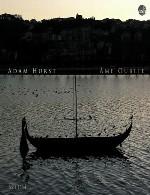 آلبوم « روح فراموش شده » ویولن سل زیبایی از آدام هرستAdam Hurst - Âme Oublié (2014)
