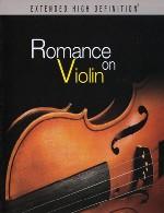تجربه لحظاتی گرم و صمیمی با آلبوم زیبای « عاشقانهی ویولن »Wong Wai Ming - Romance on Violin (2013)