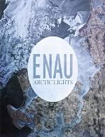 تجربهی سکوت و سرمای شمالگان در آلبوم زیبایی از گروه اناوEnau - Arctic Lights (2015)