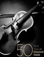 مجموعهی بسیار زیبای محبوب ترین 50 ویولن کلاسیکالTop 50 Most Popular Classical Violin (2014)