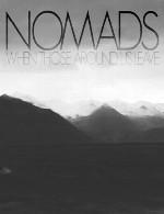 لمس تنهایی با آلبوم بسیار زیبای « زمانی که اطرافیان ترکمان می کنند »NOMADS - When Those Around us Leave (2015)