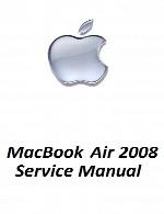 راهنمای تعمیر لپ تاپ Apple مدل Air 2008Apple MacBook Air 2008 Service Manual