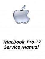 راهنمای تعمیر لپ تاپ Apple مدل 17Apple MacBook Pro 17 Service Manual