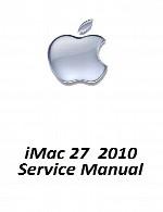 راهنمای تعمیر لپ تاپ Apple مدل iMac 2010Apple iMac 27 2010 Service Manual