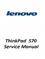 راهنمای تعمیر لپ تاپ Lenovo مدل ThinkPad 570Lenovo Laptop ThinkPad 570 Service Manual