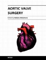 جراحی دریچه آئورتAortic Valve Surgery