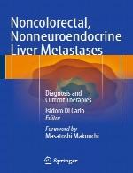 متاستازهای کبدی غیر کولورکتال، غیر نورو اندوکرین – تشخیص و درمان های کنونیNoncolorectal, Nonneuroendocrine Liver Metastases