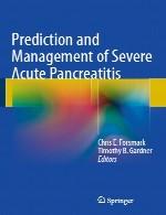 پیش بینی و مدیریت پانکراتیت حاد شدیدPrediction and Management of Severe Acute Pancreatitis