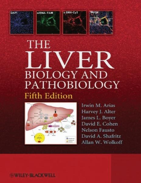 کبد – زیست شناسی و زیست آسیب شناسی (بیولوژی و پاتوبیولوژی) / The Liver - Biology and Pathobiology