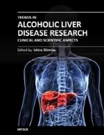 روندهای موجود در تحقیق درباره بیماری کبد الکلی - جنبه های بالینی و علمیTrends in Alcoholic Liver Disease Research