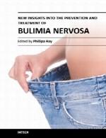 بینش های جدیدی را در پیشگیری و درمان بولمیا نرووساNew Insights into the Prevention and Treatment of Bulimia Nervosa