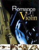 بازنوازی آهنگ های ماندگار و عاشقانه با ملودی روح نواز ویولنRomance on Violin