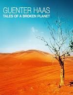 آلبوم زیبای قصه هایی از سرزمین شکسته کاری از گونتر هاسGuenter Haas - Tales of a Broken Planet (2013)