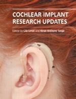 آخرین اطلاعات پژوهشی درباره کاشت حلزون شنواییCochlear Implant Research Updates