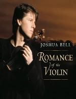 آلبوم زیبای « عاشقانهی ویولن » کاری از جاشوا بلJoshua Bell - Romance of the Violin (2003)