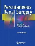 جراحی کلیه از راه پوست – کتاب راهنمای بالینی عملیPercutaneous Renal Surgery - A Practical Clinical Handbook