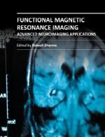 تصویربرداری رزونانس مغناطیسی کاربردی – کاربرد های تصویر برداری عصبی پیشرفتهFunctional Magnetic Resonance Imaging