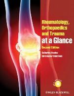 روماتولوژی، ارتوپدی و تروما در یک نگاهRheumatology, Orthopaedics and Trauma at a Glance