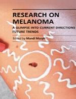 دانلود کتاب تحقیق در مورد ملانوم – نگاهی اجمالی به دستورالعمل های کنونی و روند های آیندهResearch on Melanoma