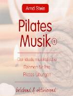 موسیقی ایدهآل برای تمرینات پیلاتس کاری از دکتر آرند اشتاینArnd Stein - Pilates Musik 1 (2012)