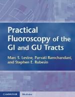 فلوروسکوپی عملی دستگاه (سیستم) های های GI و GUPractical Fluoroscopy of the GI and GU Tracts