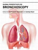 دیدگاه های جهانی در برونکوسکوپی (اندوسکوپی ریه ها)Global Perspectives on Bronchoscopy